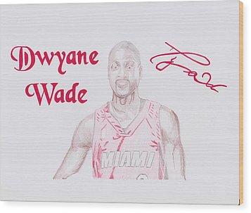 Dwyane Wade Wood Print by Toni Jaso
