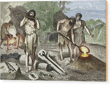 Early Humans Smelting Bronze Wood Print by Sheila Terry