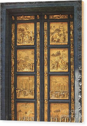 Florence Italy - Baptistry Doors Wood Print by Gregory Dyer