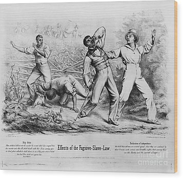 Fugitive Slave Law Wood Print by Photo Researchers