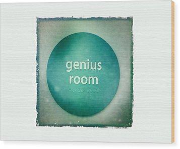 Genius Room Wood Print by Nina Prommer