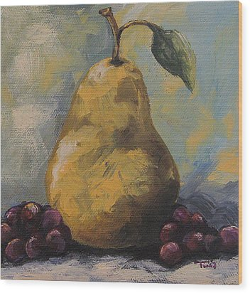 Golden Pear With Grapes Wood Print by Torrie Smiley
