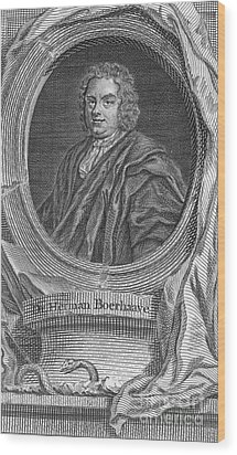 Herman Boerhaave, Dutch Physician Wood Print by Science Source