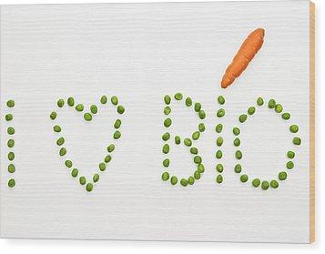 I Love Bio Wood Print by Joana Kruse
