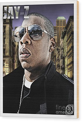 Jay Z Wood Print by The DigArtisT