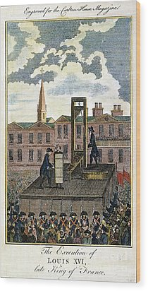 Louis Xvi: Execution Wood Print by Granger