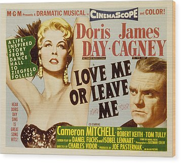 Love Me Or Leave Me, Poster Art, Doris Wood Print by Everett