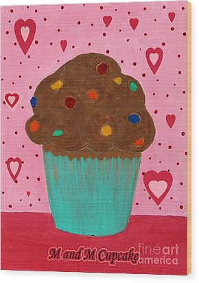 M And M Cupcake Wood Print by Barbara Griffin