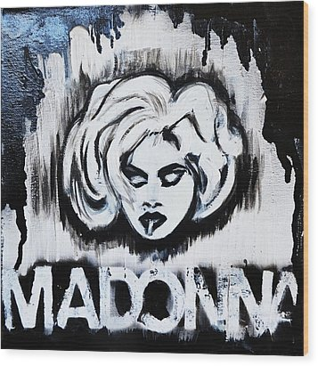 Madonna Wood Print by Cat Jackson