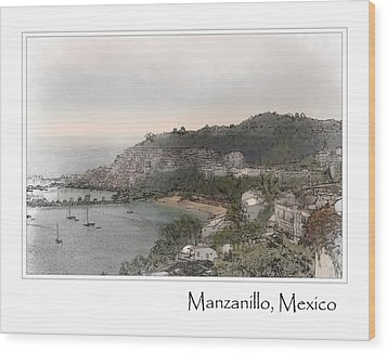 Manzanillo Mexico Wood Print