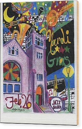Mardi Gras Wood Print by Rodger Ellingson