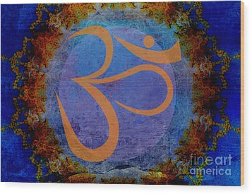 Om Wood Print by Sacred  Muse
