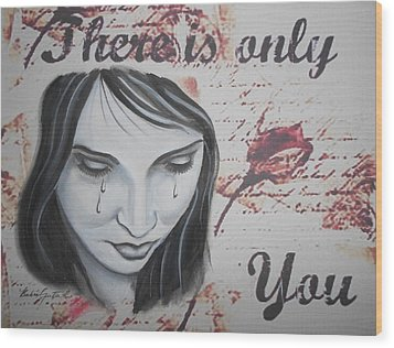 Only You Wood Print by Barbie Guitard