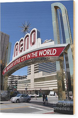 Reno . The Biggest Little City In The World Wood Print by Wingsdomain Art and Photography