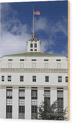 Supreme Court Of California . County Of Alameda . Oakland California View From Oakland Museum . 7d13 Wood Print by Wingsdomain Art and Photography