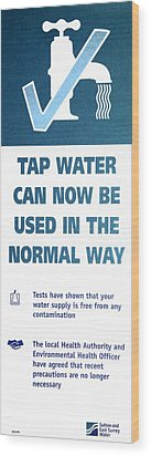 Tap Water Warning Sign Wood Print by Victor De Schwanberg