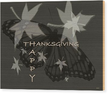 Thankful Holiday Card Wood Print by Debra     Vatalaro