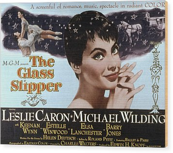 The Glass Slipper, Leslie Caron Wood Print by Everett