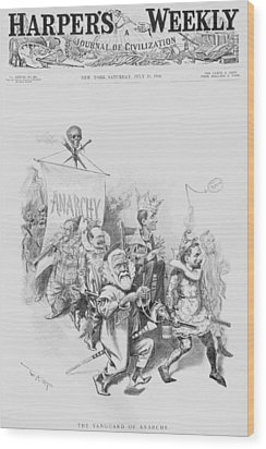 The Vanguard Of Anachy, Caricatures Wood Print by Everett