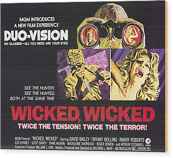 Wicked, Wicked, Top And First From Left Wood Print by Everett