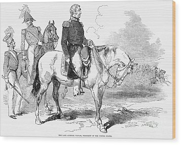 Zachary Taylor (1784-1850) Wood Print by Granger