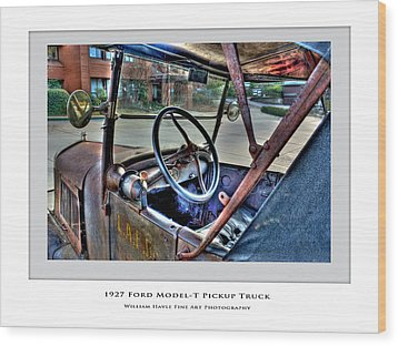 Wood Print featuring the photograph 1927 Model-t by William Havle
