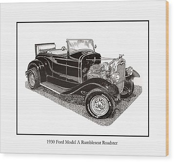 1930 Ford Model A Roadster Wood Print by Jack Pumphrey