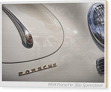 Wood Print featuring the photograph 1954 Porsche 356 Speedster by Gordon Dean II