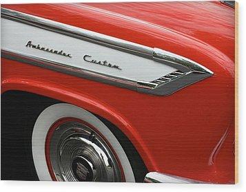 1957 Nash Ambassador Custom Wood Print by Gordon Dean II