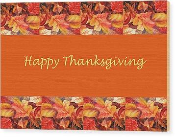 Thanksgiving Card Wood Print by Irina Sztukowski