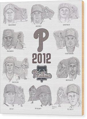 2012 Phightin' Phils Wood Print by Chris  DelVecchio