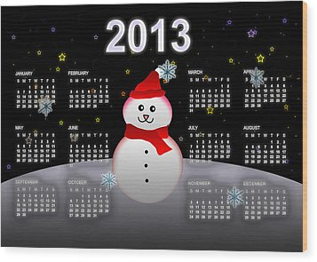 2013 Calendar Wood Print by Martin Marinov