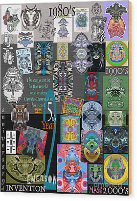 25th Anniversary Collector's Poster By Upside Down Artist And Inventor L R Emerson II Wood Print by L R Emerson II