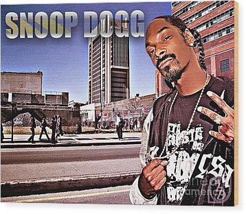 Street Phenomenon Snoop Dogg Wood Print by The DigArtisT