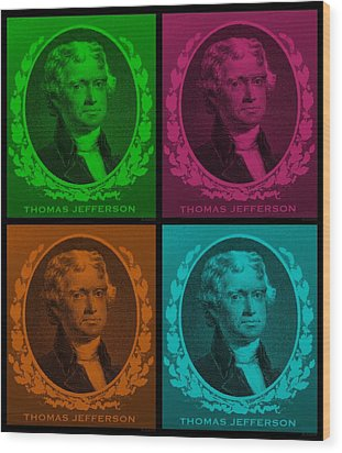 Thomas Jefferson In Quad Colors Wood Print by Rob Hans