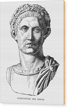 Constantine I (d. 337) Wood Print by Granger