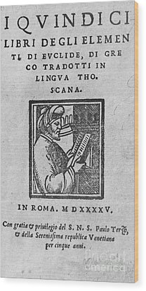 Euclid, Ancient Greek Mathematician Wood Print by Science Source