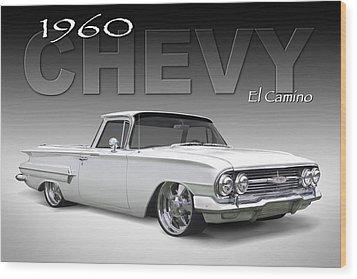 60 Chevy El Camino Wood Print by Mike McGlothlen