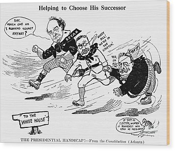 Presidential Campaign 1908 Wood Print by Granger