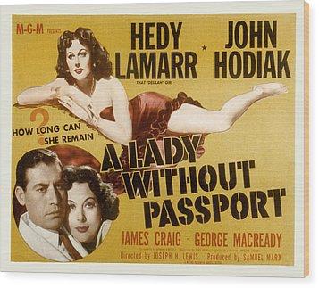 A Lady Without Passport, John Hodiak Wood Print by Everett