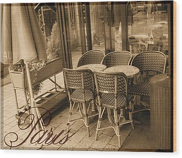A Parisian Sidewalk Cafe In Sepia Wood Print by Jennifer Holcombe