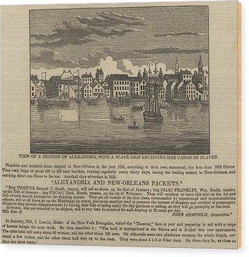 A Ship Of Slaves In 1836 Leaving Wood Print by Everett