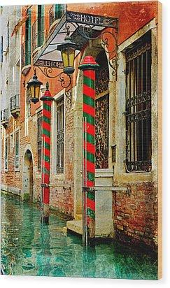 A Venetian Hotel Wood Print by Martina Fagan
