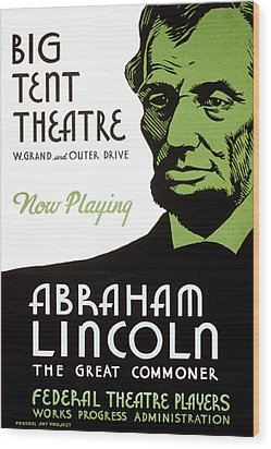 Abe Lincoln Wpa Poster Wood Print by Paul Van Scott