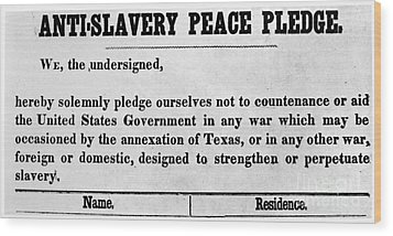 Abolitionist Peace Pledge Wood Print by Granger