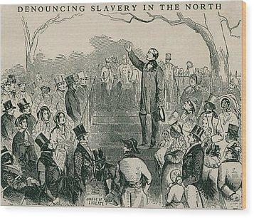 Abolitionist Wendell Phillips Speaking Wood Print by Everett