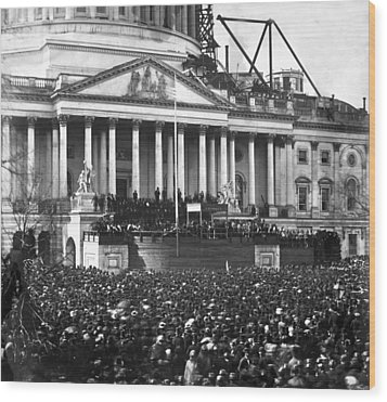 Abraham Lincolns First Inauguration - March 4 1861 Wood Print by International  Images