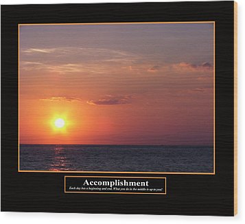 Accomplishment Wood Print by Kevin Brant