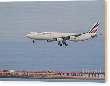 Airfrance Airlines Jet Airplane At San Francisco International Airport Sfo . 7d12219 Wood Print by Wingsdomain Art and Photography