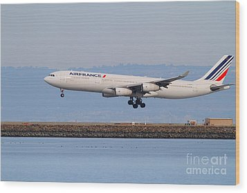 Airfrance Airlines Jet Airplane At San Francisco International Airport Sfo . 7d12223 Wood Print by Wingsdomain Art and Photography